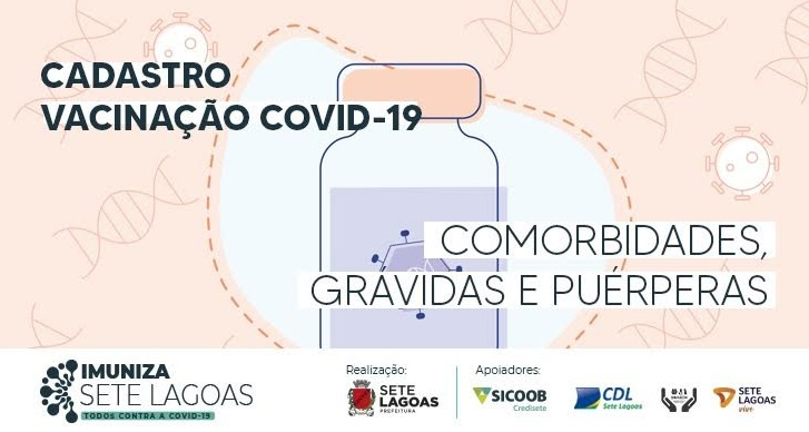 ACESSE - Vai até terça (11) cadastro de pessoas com comorbidades, grávidas e puérperas para vacina contra Covid