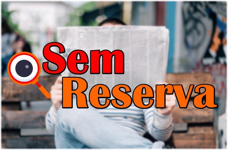 Sem Reserva - Redução de repasse